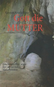 Gott die MUTTER